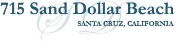 715 Sand Dollar Beach Santa Cruz California vacation rental